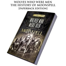 kniha Moonspell - Wolves Who Were Men: The History Of Moonspell, CULT NEVER DIE, Moonspell